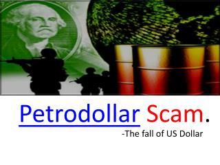 Petrodollar Scam .