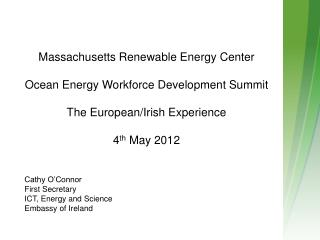 Massachusetts Renewable Energy Center Ocean Energy Workforce Development Summit