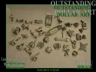 OUTSTANDING   DOLLAR  ART