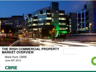 The IRISH Commercial Property  Market Overview
