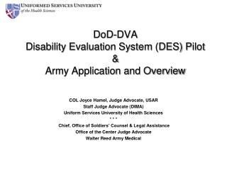 DoD -DVA  Disability Evaluation System (DES) Pilot & Army Application and Overview