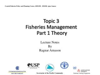 Topic 3 Fisheries Management  Part 1 Theory