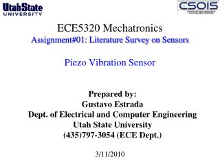 ECE5320 Mechatronics Assignment#01: Literature Survey on  Sensors   Piezo Vibration Sensor