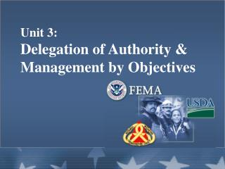 Unit 3: Delegation of Authority  Management by Objectives