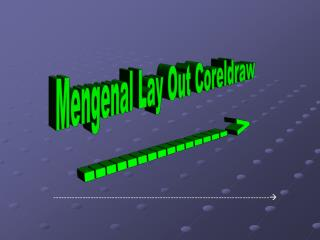 Mengenal Lay Out Coreldraw