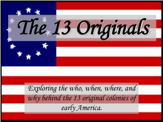 The 13 Originals