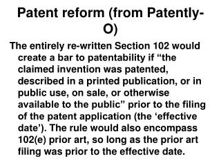 Patent reform (from Patently-O)