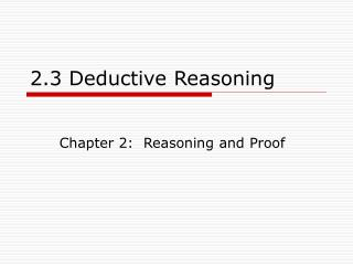 2.3 Deductive Reasoning