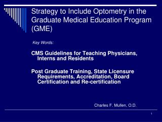 Strategy to Include Optometry in the Graduate Medical Education Program (GME)
