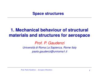 1. Mechanical behaviour of structural materials and structures for aerospace