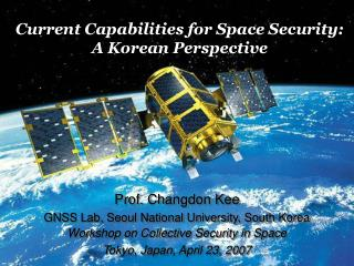 Current Capabilities for Space Security: A Korean Perspective