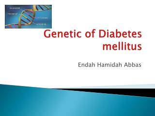 Genetic of Diabetes mellitus