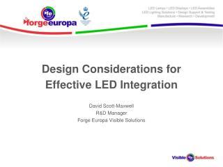 Design Considerations for Effective LED Integration