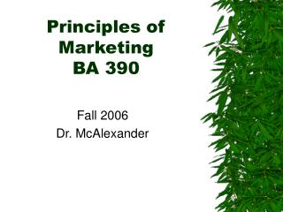 Principles of Marketing BA 390