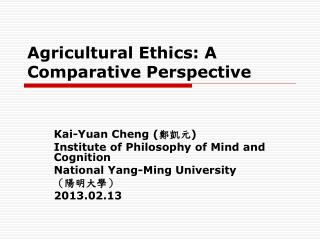 Agricultural Ethics: A Comparative Perspective