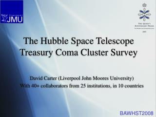 The Hubble Space Telescope Treasury Coma Cluster Survey