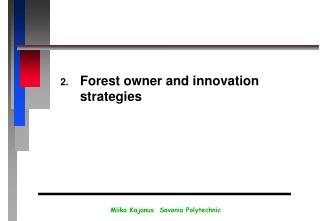 Forest owner and innovation strategies
