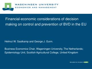 Financial-economic considerations of decision making on control and prevention of BVD in the EU