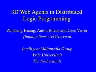 3D Web Agents in Distributed Logic Programming