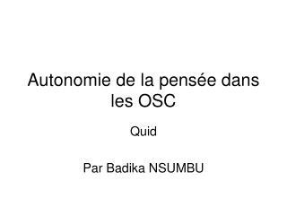 Autonomie de la pensée dans les OSC