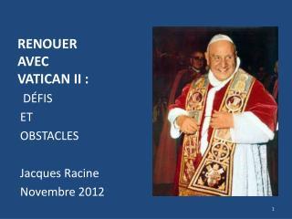 RENOUER    AVEC VATICAN II :