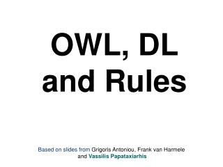 OWL, DL and Rules