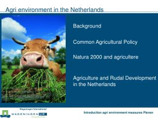 Agri environment in the Netherlands