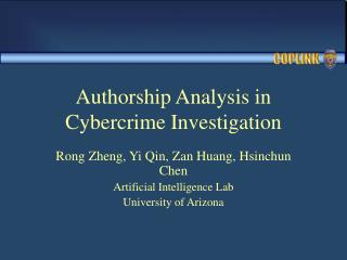 Authorship Analysis in Cybercrime Investigation