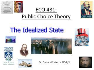 ECO 481: Public Choice Theory