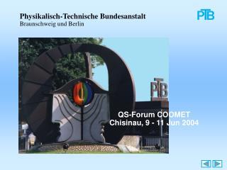 Physikalisch-Technische Bundesanstalt Braunschweig und Berlin
