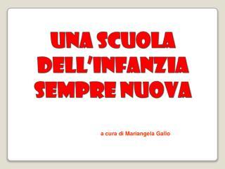 a cura di Mariangela Gallo