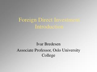 Foreign Direct Investment Introduction