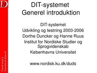 DIT-systemet  Generel introduktion