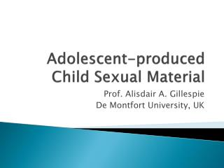 Adolescent-produced Child Sexual Material