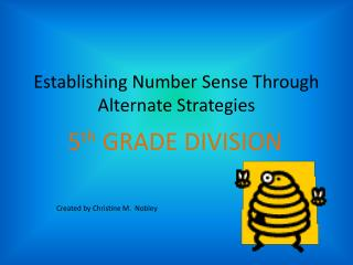 Establishing Number Sense Through Alternate Strategies