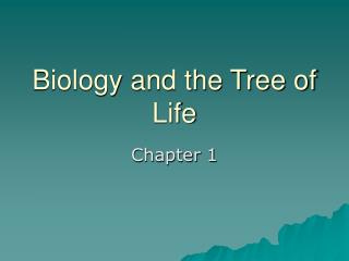 Biology and the Tree of Life