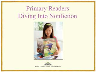 Primary Readers Diving Into Nonfiction