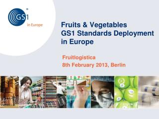 Fruits & Vegetables GS1 Standards Deployment in Europe