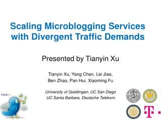 Scaling  Microblogging  Services with Divergent Traffic Demands
