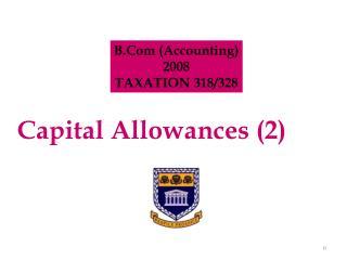Capital Allowances (2)