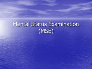 Mental Status Examination MSE