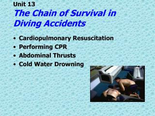 Unit 13 The Chain of Survival in Diving Accidents