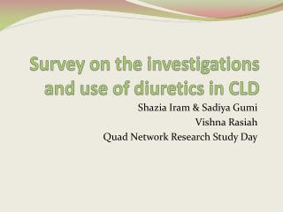 Survey on the investigations and use of diuretics in CLD