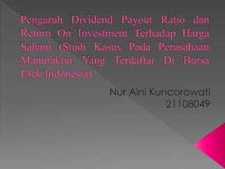 Nur Aini Kuncorowati 21108049