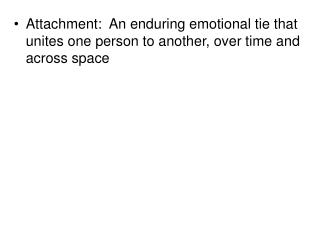 Attachment Behaviors: