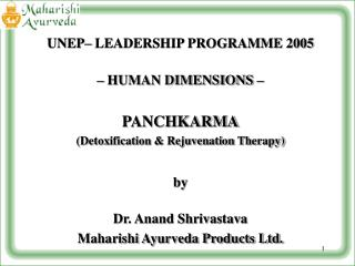 UNEP– LEADERSHIP PROGRAMME 2005 – HUMAN DIMENSIONS – PANCHKARMA