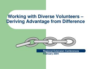 Working with Diverse Volunteers – Deriving Advantage from Difference