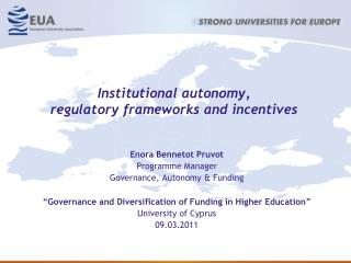 Institutional autonomy, regulatory frameworks and incentives