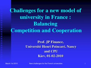 Challenges for a new model of university in France :  Balancing  Competition and Cooperation