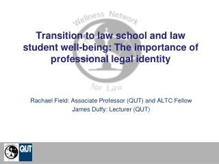 Rachael Field: Associate Professor (QUT) and ALTC Fellow  James Duffy: Lecturer (QUT)